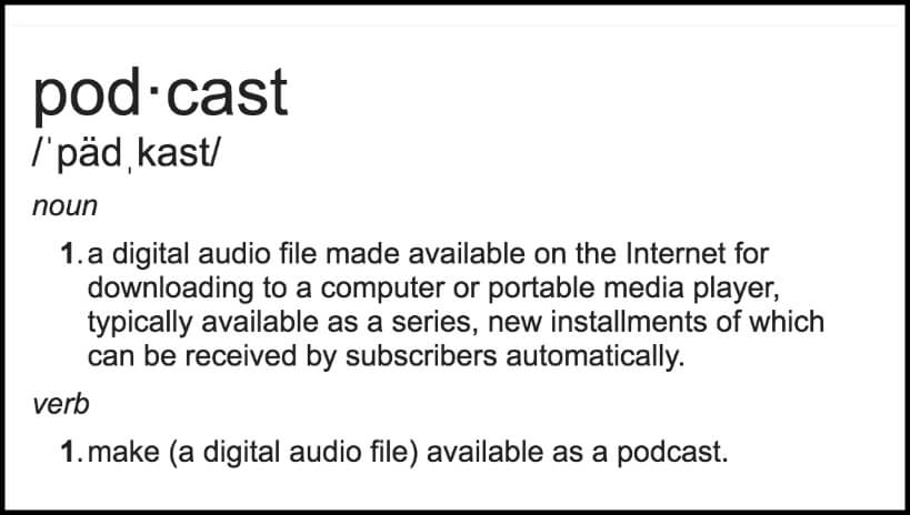 Definition of Podcast